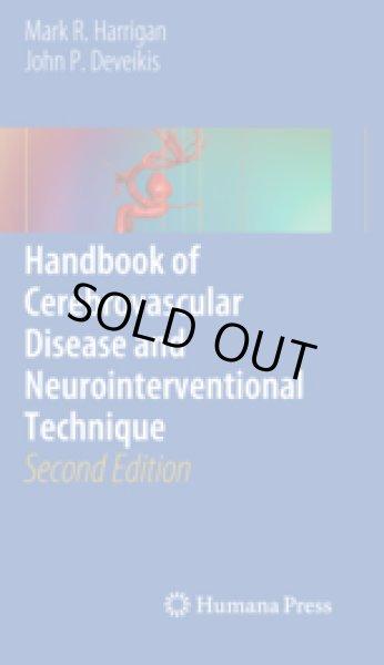 画像1: Handbook of Cerebrovascular Disease and Neurointerventional Technique.2nd ed. (1)
