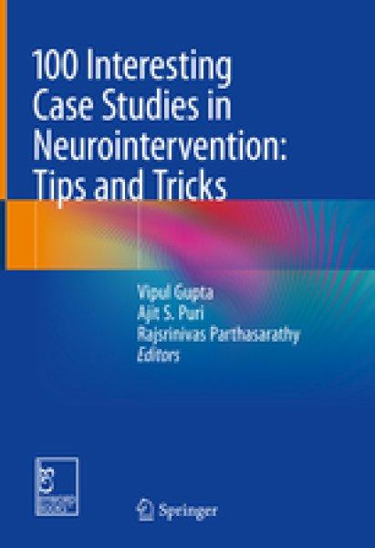 画像1: 100 Interesting Case Studies in Neurointervention: Tips and Tricks (1)