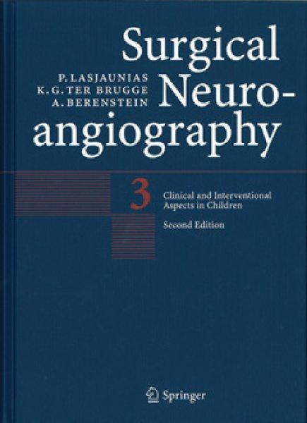 画像1: Surgical Neuroangiography.volume 3: Clinical and Interventional Aspects in Children,2nd Edition【Hardcover】 (1)
